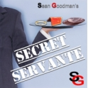 SECRET SERVANT  -  SEAN GOODMAN